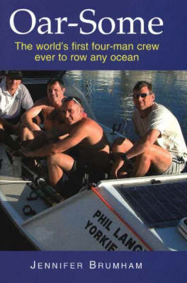 Oar-Some: The World's First Four-Man Crew Ever to Row Any Ocean