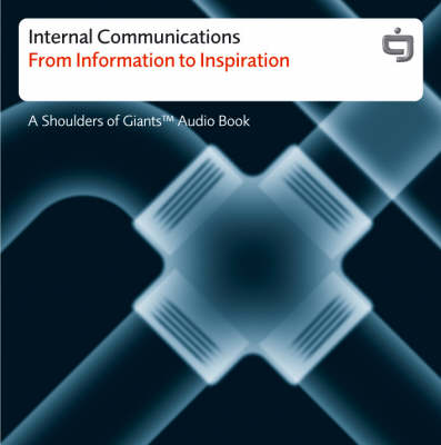 Internal Communication: From Intimation to Inspiration