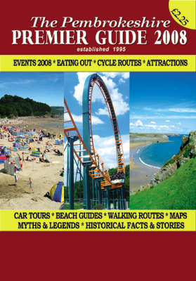 The Pembrokeshire Premier Guide: 2008