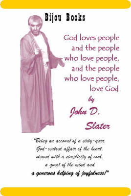 God Loves People and the People Who Love People, and the People Who Love People, Love God