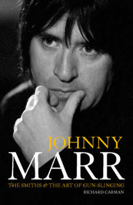 """Johnny Marr: """"The Smiths"""" and the Art of Gun-Slinging"""
