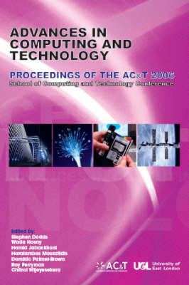 Advances in Computing and Technology: Processings of the AC&T 2006, School of Computing and Technology Conference