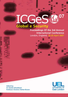 Global E-Security, ICGeS-07: Processings of the Third Annual International Conference