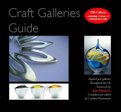 Craft Galleries Guide: 2010/11