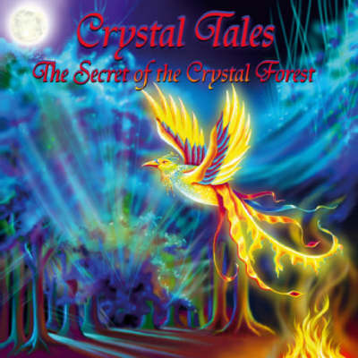 Crystal Tales: The Secret of the Crystal Forest