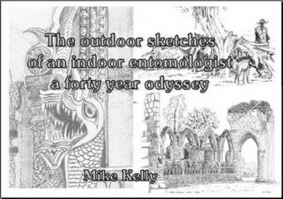 The Outdoor Sketches of an Indoor Entomologist: A Forty Year Odyssey