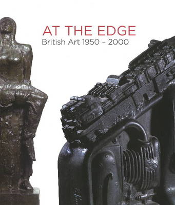 At the Edge: British Art 1950-2000