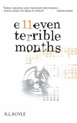Eleven Terrible Months
