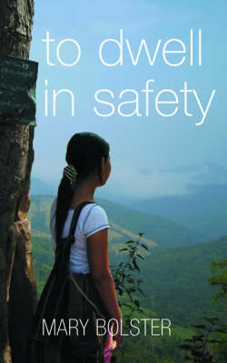 To Dwell in Safety