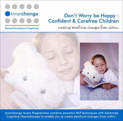 Don't Worry be Happy: Confident and Carefree Children
