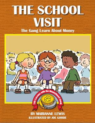 The School Visit: The Gang Learn About Money