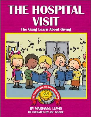 The Hospital Visit: The Gang Learn About Giving