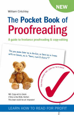 The Pocket Book of Proofreading: A Guide to Freelance Proofreading and Copy-editing