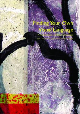 Finding Your Own Visual Language: A Practical Guide to Design and Composition
