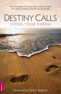 Destiny Calls: Living Your Dream