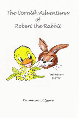 The Cornish Adventures of Robert the Rabbit