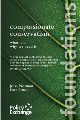 Compassionate Conservatism: What it is - Why We Need it