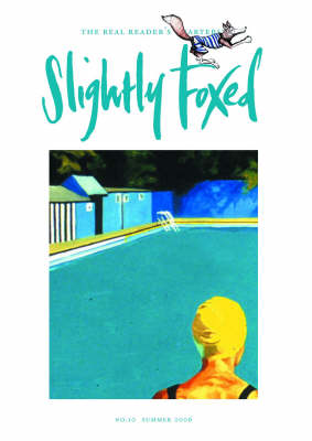 Slightly Foxed: Dreaming of Home and Haileybury: No. 10