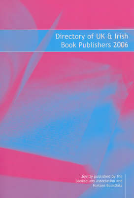 Directory of UK and Irish Book Publishers: 2006