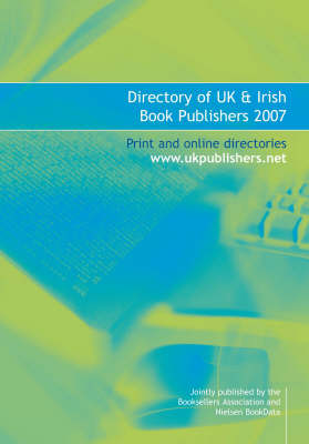 Directory of UK and Irish Book Publishers: 2007