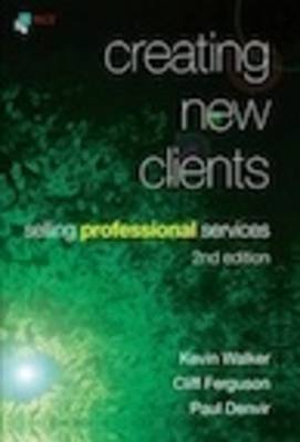 Creating New Clients: Selling Professional Services