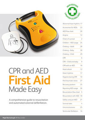 CPR and AED First Aid Made Easy: A Comprehensive Guide to Resuscitation and Automated External Defibrillation