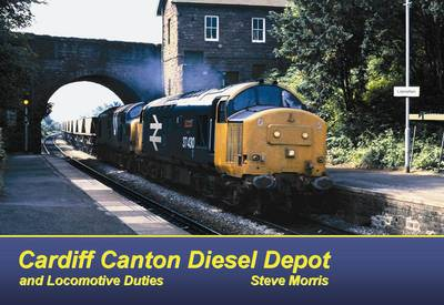 Cardiff Canton Diesel Depot and Locomotive Duties