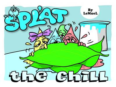 Splat: The Chill