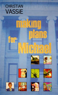 Making Plans for Michael