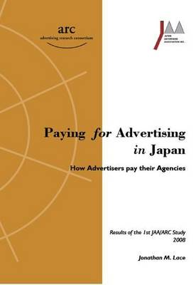 Paying for Advertising in Japan: How Advertisers Pay Their Agencies