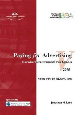 Paying for Advertising V: How Advertisers Remunerate Their Agencies