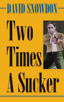 Two Times a Sucker