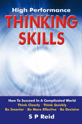 High Performance Thinking Skills: How to Succeed in a Complicated World