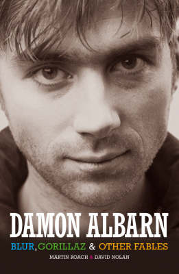 """Damon Albarn: """"Blur"""", The """"Gorillaz"""" and Other Fables"""