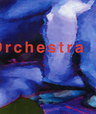 The Orchestra: Twenty Two Portraits