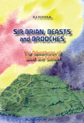 Sir Brian, Beasts and Brooches: The Adventures of Sam and Sarah