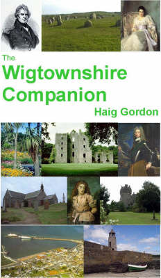 The Wigtownshire Companion
