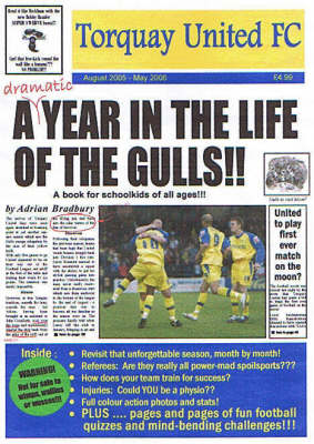 Torquay United F.C.: A Dramatic Year in the Life of the Gulls