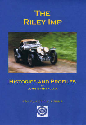 The Riley Imp: Histories and Profiles