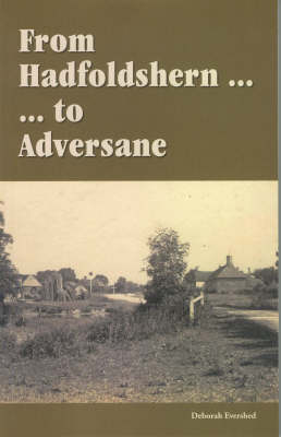 From Hadfoldshern to Adversane: A Hundred Years of a Sussex Family