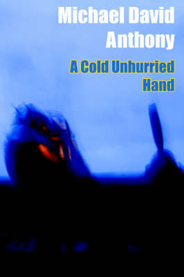 A Cold Unhurried Hand