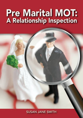 Pre-Marital MOT: A Relationship Inspection