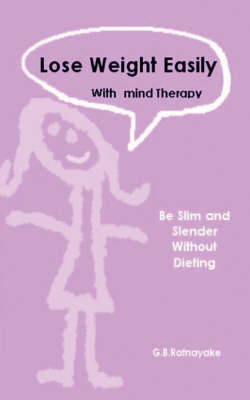 Lose Weight Easily with Mind Therapy (without Dieting)