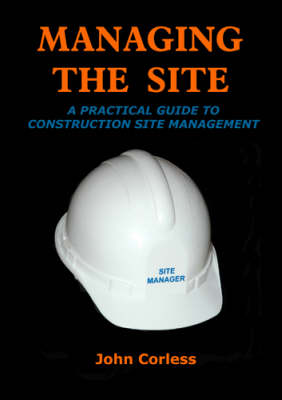 Managing the Site: A Guide to Managing a Construction Site in Ireland