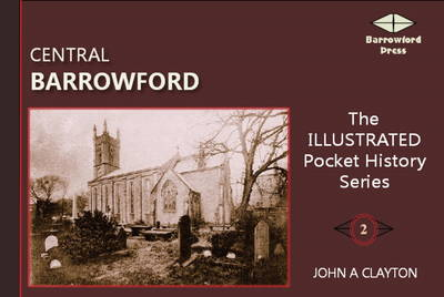 Central Barrowford: An Illustrated History