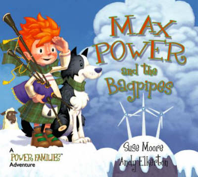 Max Power and the Bagpipes: A Power Families Adventure