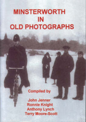 Minsterworth in Old Photographs