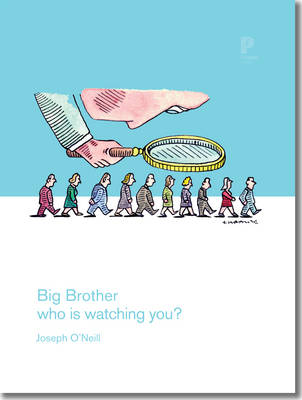 Big Brother: Who is Watching You?