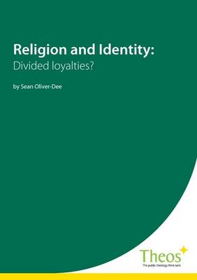 Religion and Identity: Divided Loyalties?
