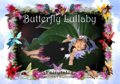 Butterfly Lullaby: A Fairytale